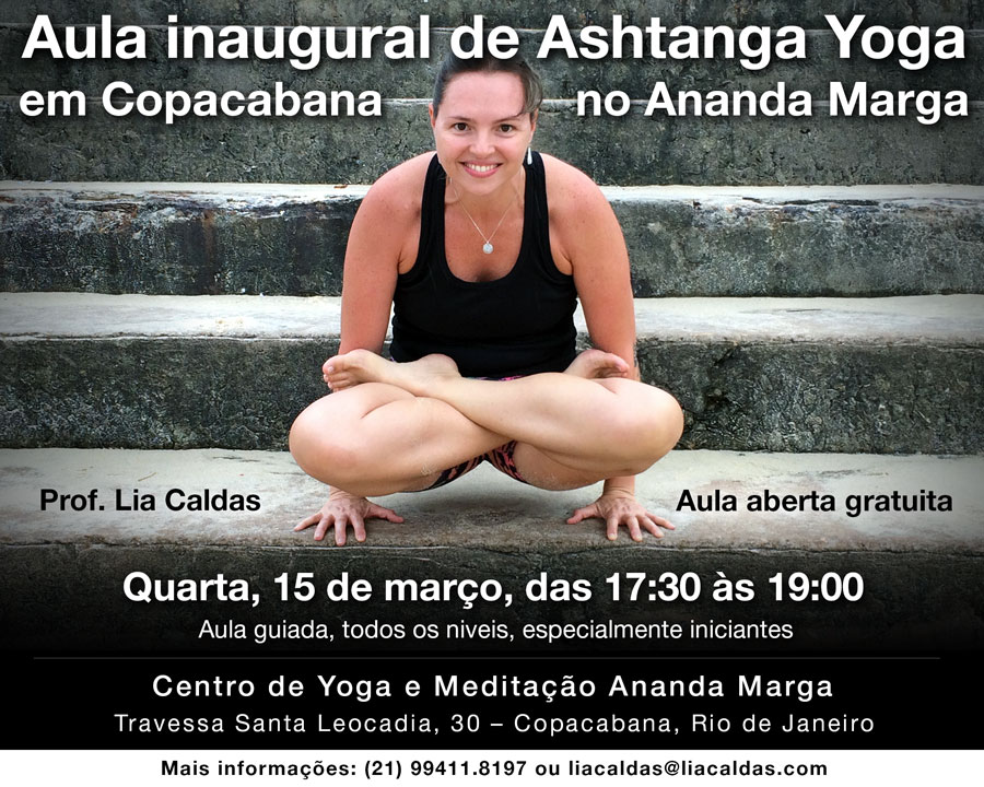 Aula inaugural de Ashtanga Yoga, com a professora Lia Caldas, no Ananda Marga de Copacabana